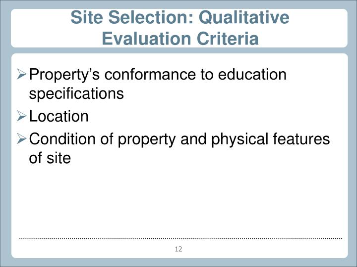 Site Selection: Qualitative