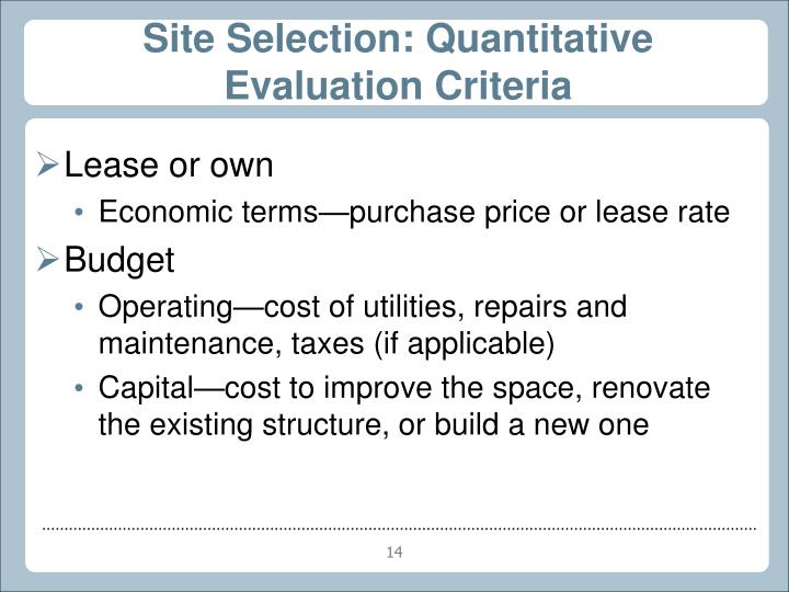 Site Selection: Quantitative