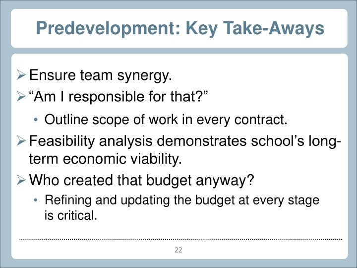 Predevelopment: Key Take-Aways