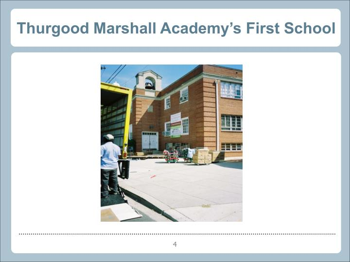 Thurgood Marshall Academy's First School