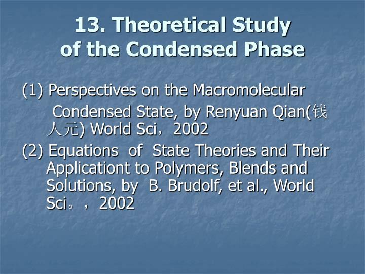 13. Theoretical Study
