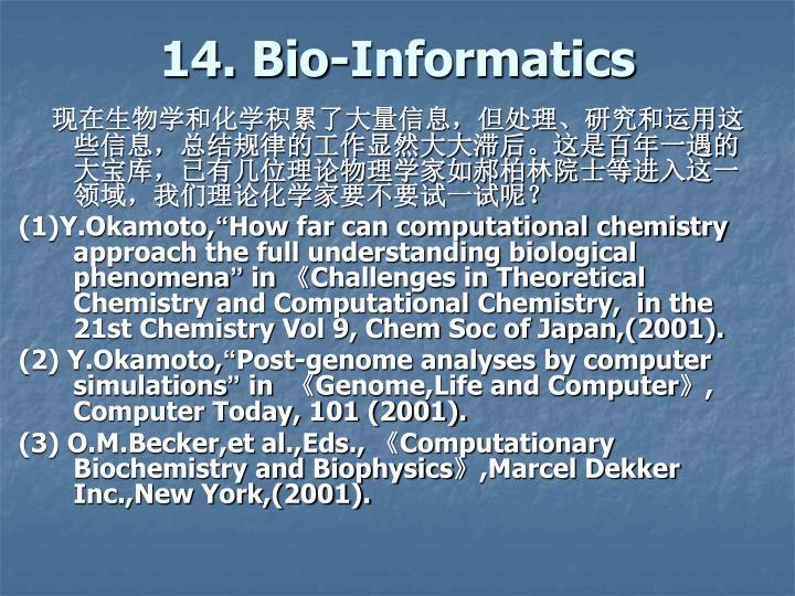14. Bio-Informatics