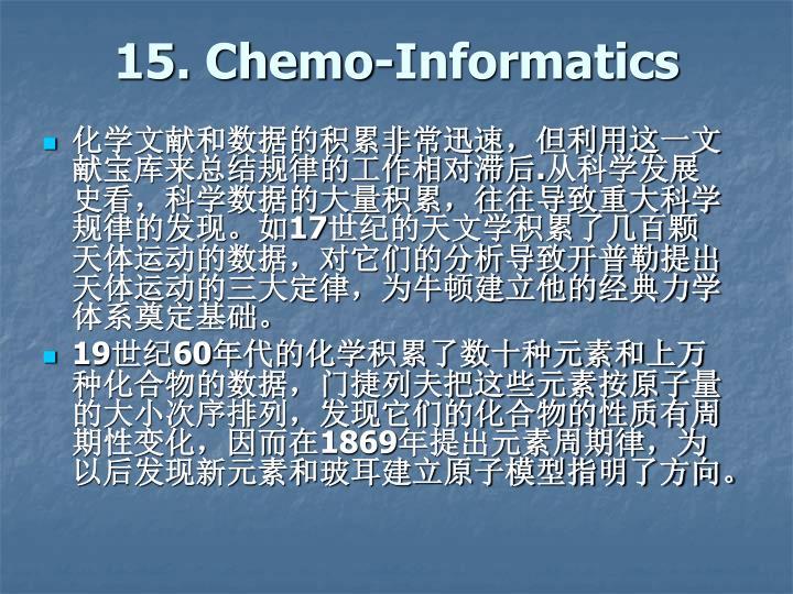 15. Chemo-Informatics