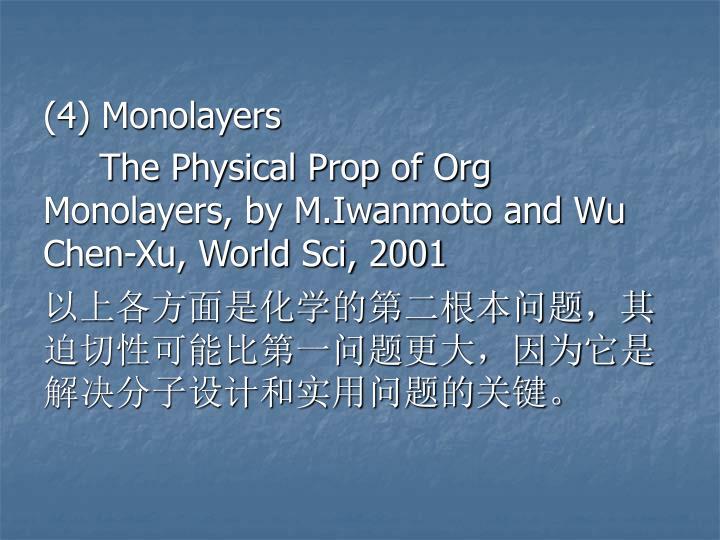 (4) Monolayers