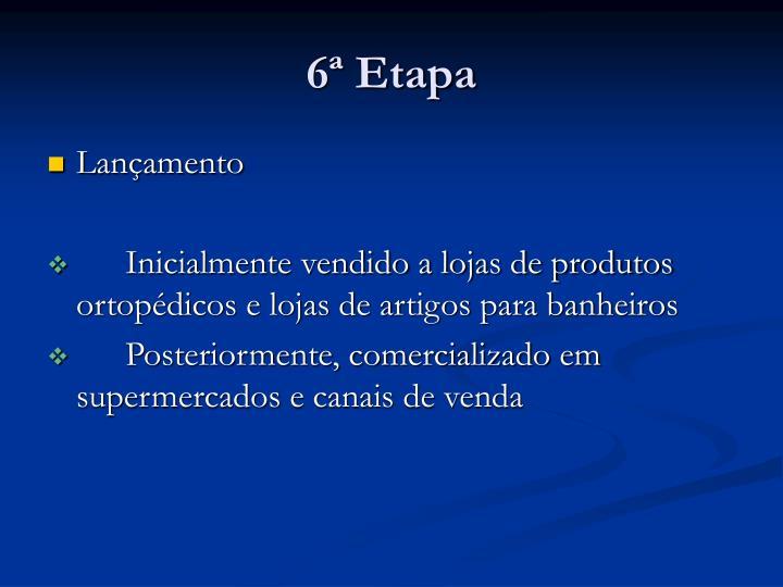 6ª Etapa