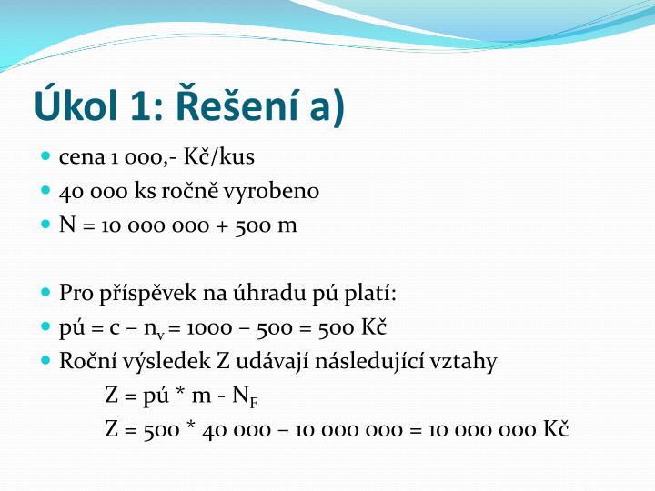 Úkol 1: Řešení a)