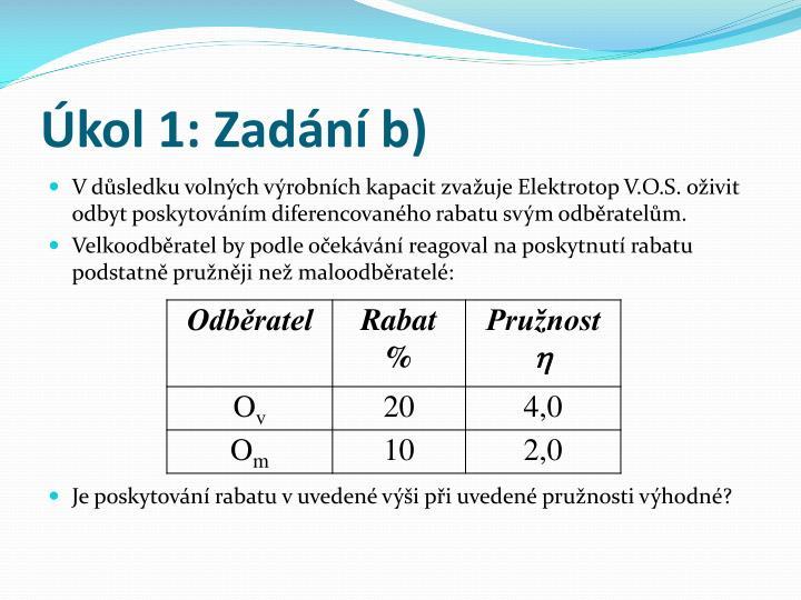 Úkol 1: Zadání b)