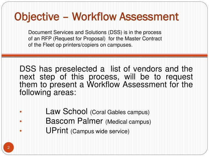 Objective workflow assessment
