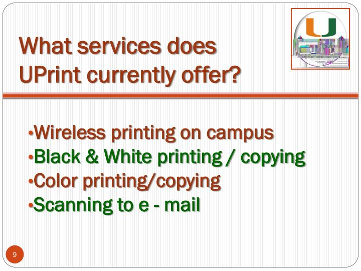 What services does UPrint