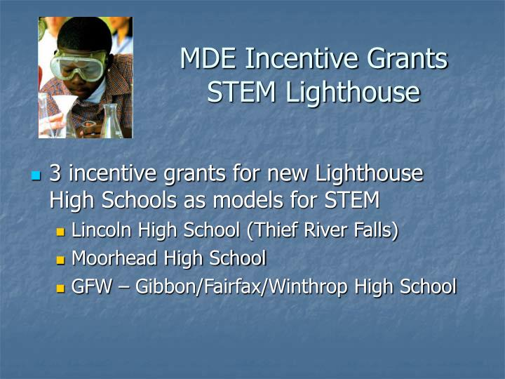 MDE Incentive Grants STEM Lighthouse