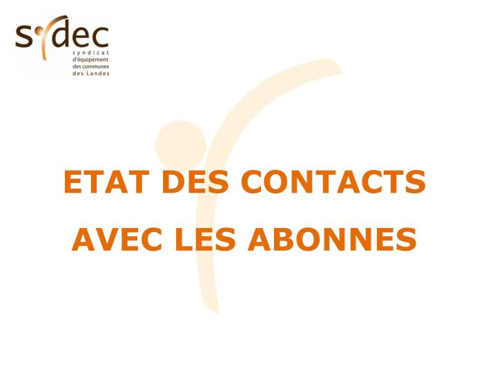ETAT DES CONTACTS