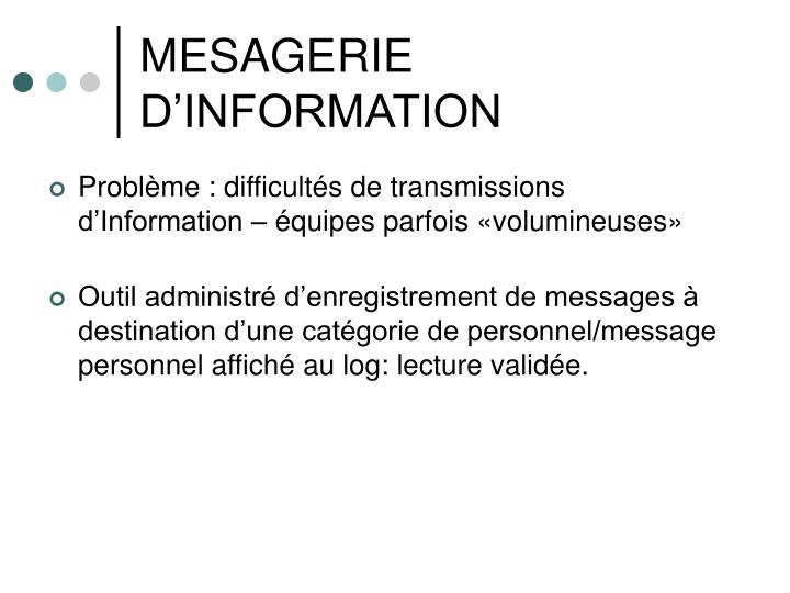 MESAGERIE D'INFORMATION
