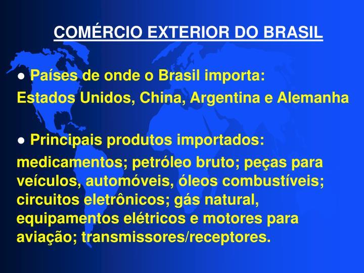 COMÉRCIO EXTERIOR DO BRASIL