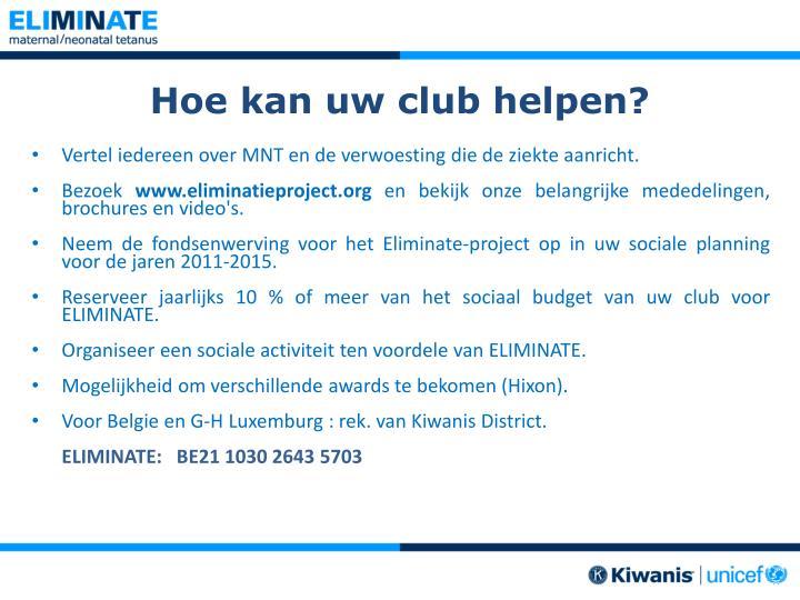 Hoe kan uw club helpen?