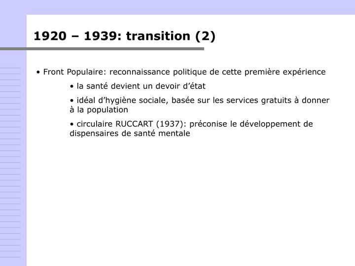1920 – 1939: transition (2)