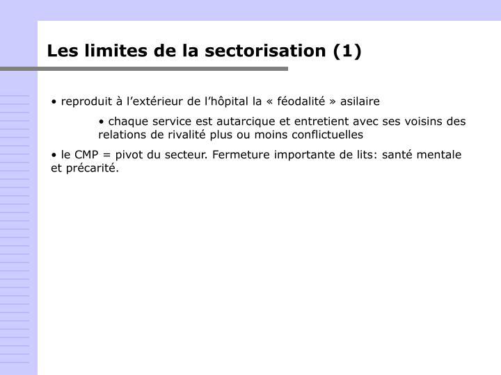 Les limites de la sectorisation (1)