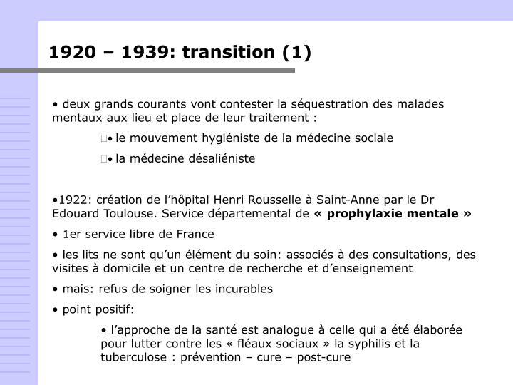 1920 – 1939: transition (1)