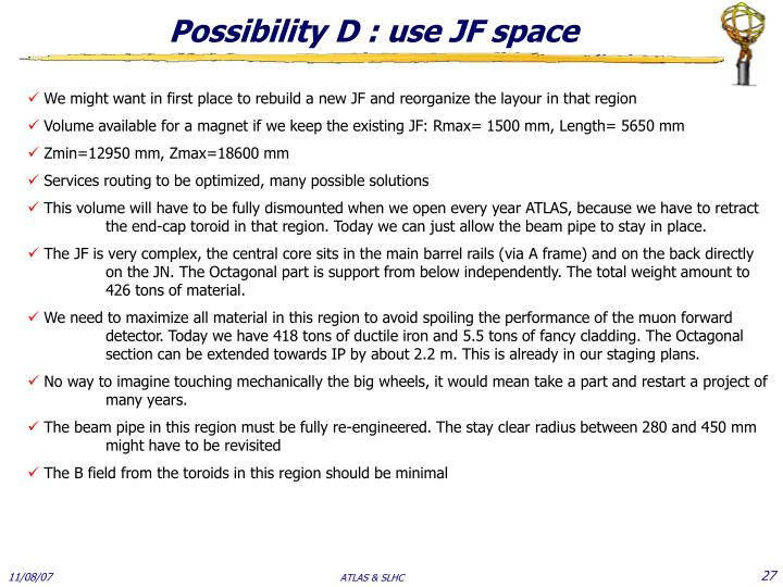 Possibility D : use JF space