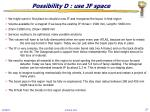 possibility d use jf space