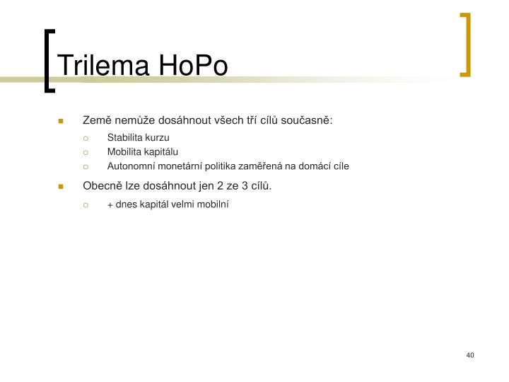 Trilema HoPo
