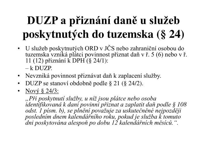 DUZP a přiznání daně u služeb poskytnutých do tuzemska (§ 24)