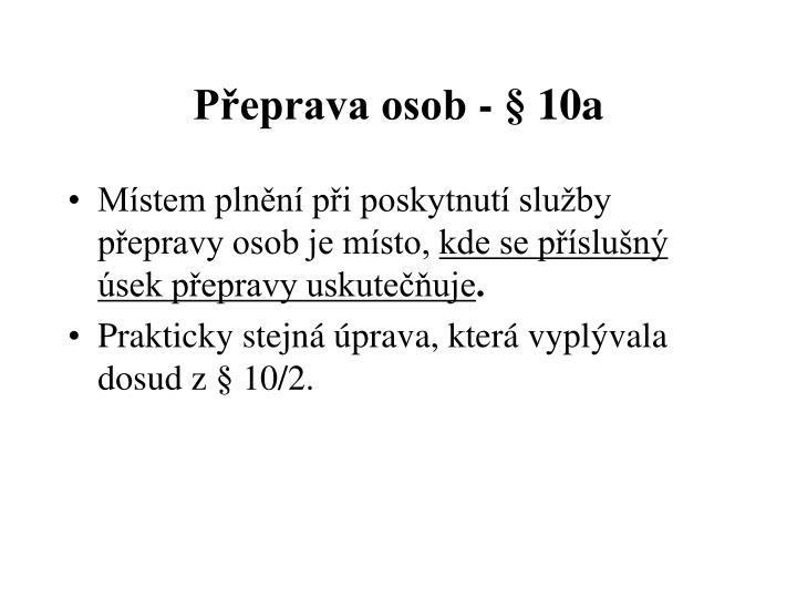 Přeprava osob - § 10a