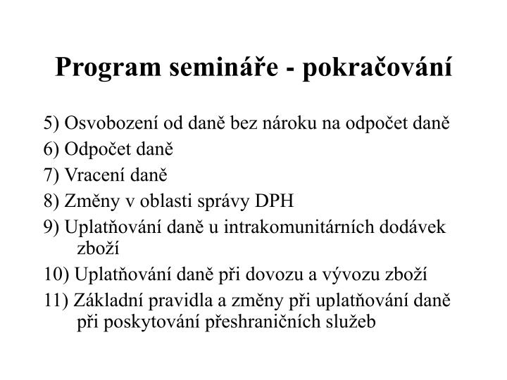 Program semináře - pokračování