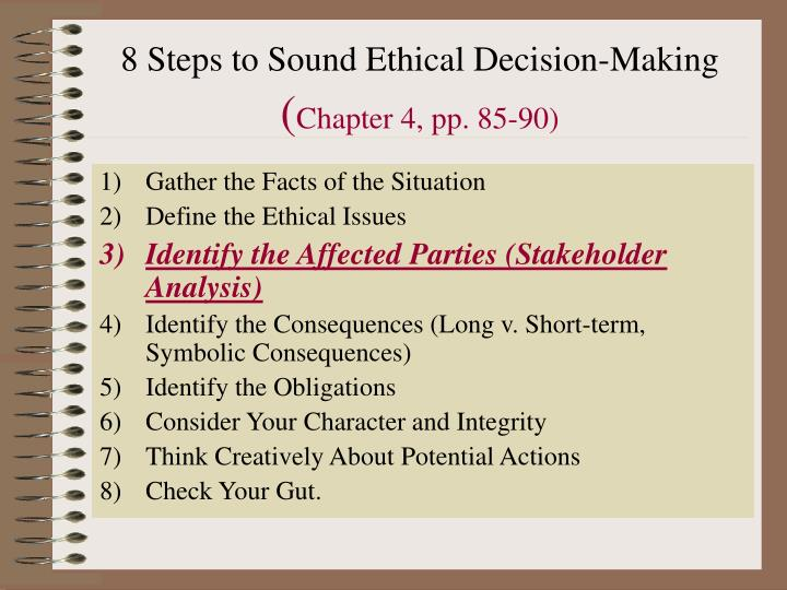 8 steps to sound ethical decision making chapter 4 pp 85 90