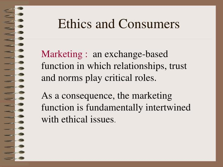 Ethics and Consumers