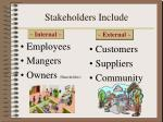 stakeholders include