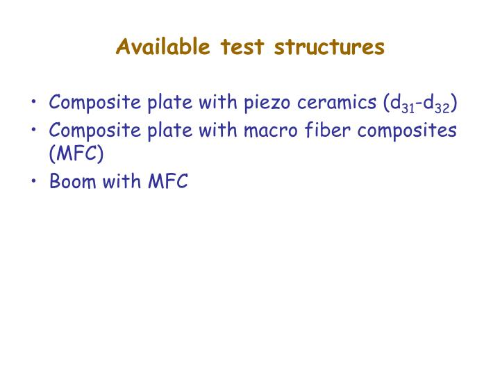 Available test structures