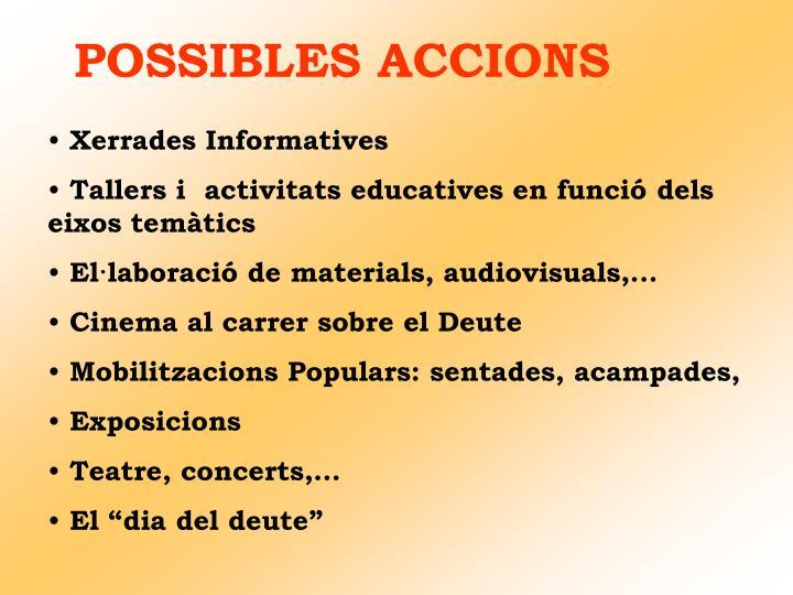 POSSIBLES ACCIONS