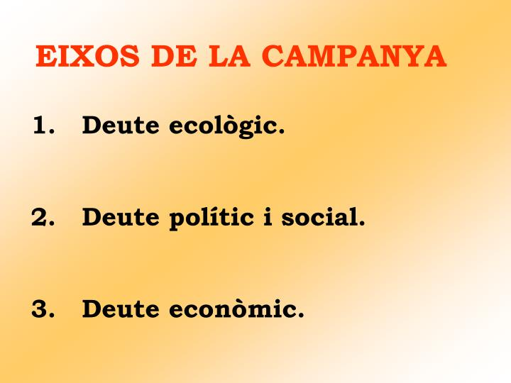 EIXOS DE LA CAMPANYA