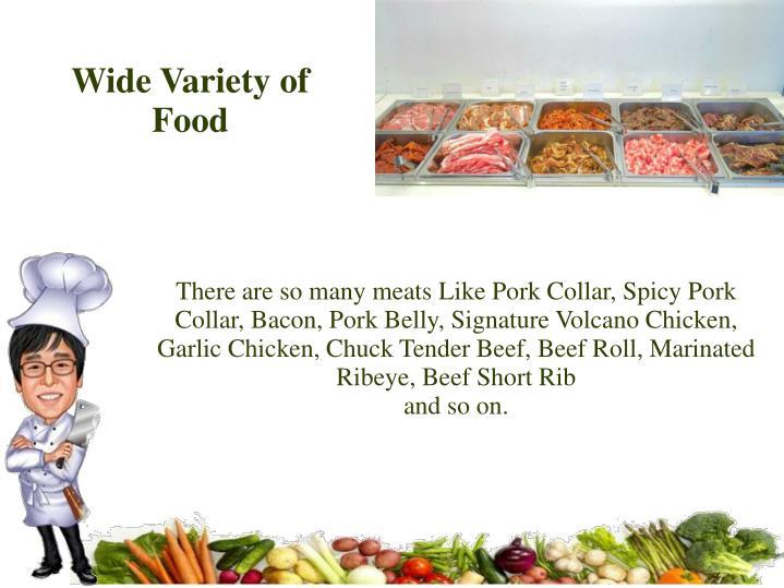 Wide Variety of Food