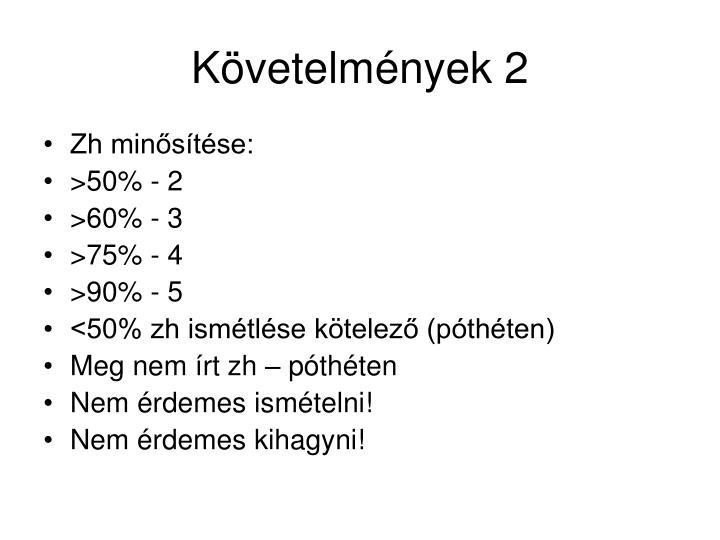 Követelmények 2