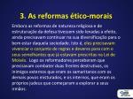 3 as reformas tico morais
