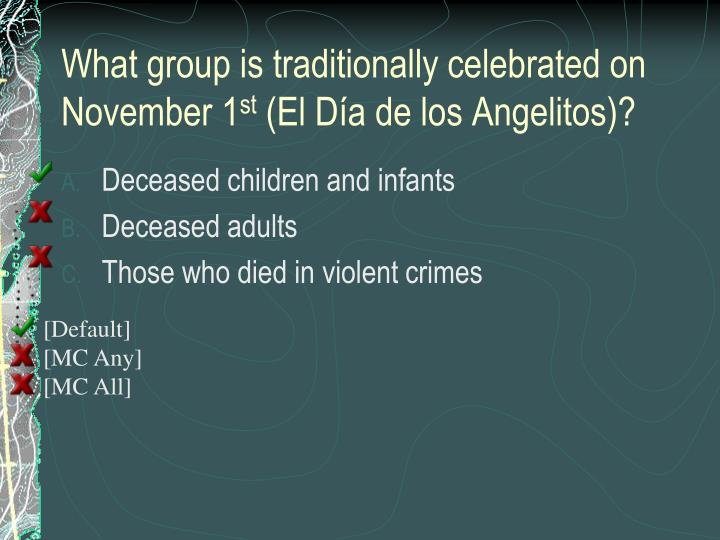 What group is traditionally celebrated on November 1