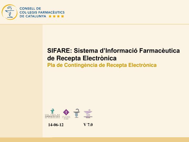 SIFARE: Sistema d'Informació Farmacèutica