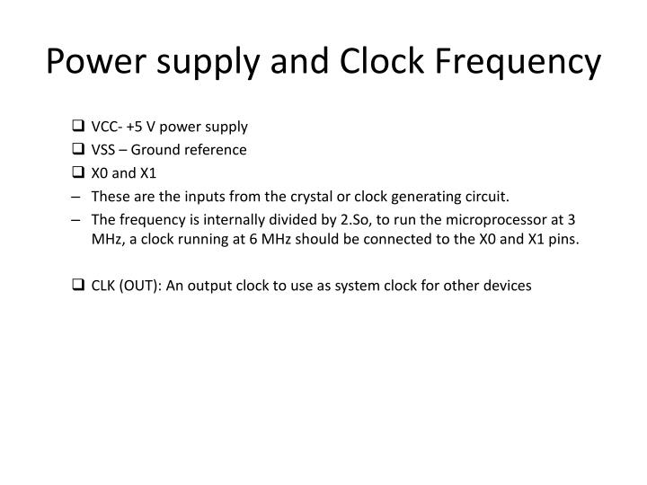 Power supply and Clock Frequency