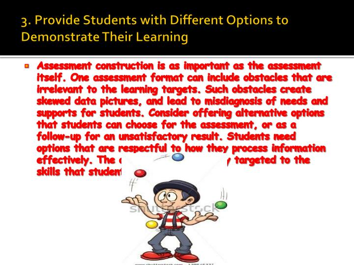 3. Provide Students with Different Options to Demonstrate Their Learning