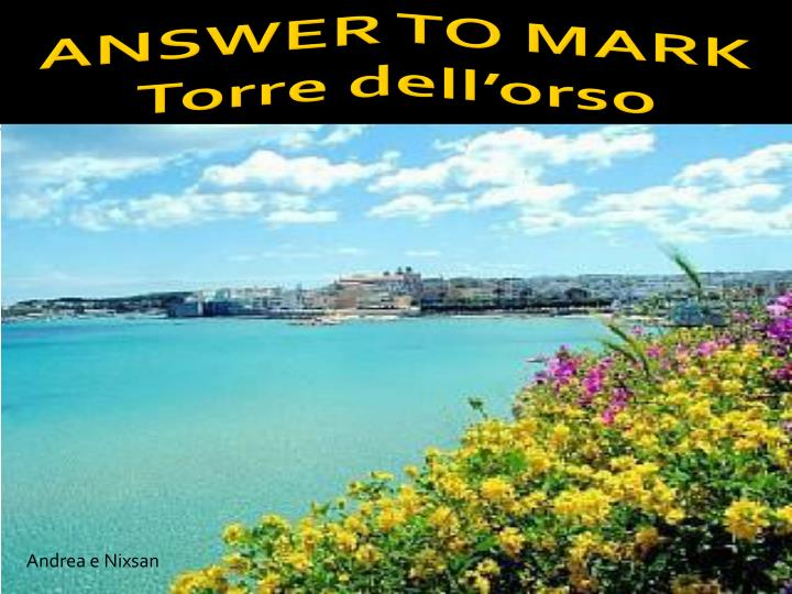 Answer to mark torre dell orso