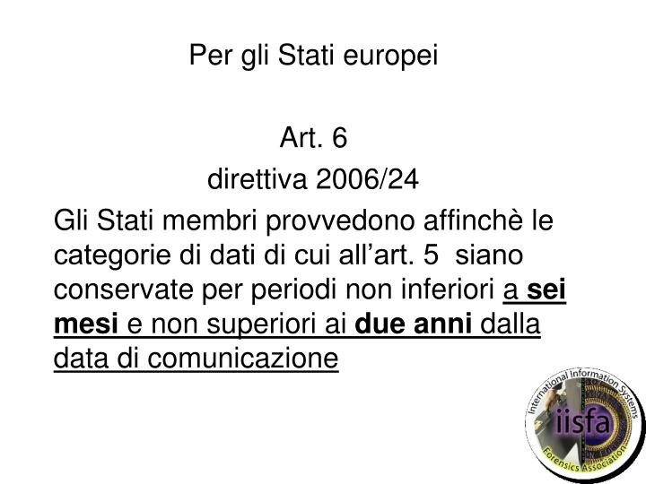 Per gli Stati europei