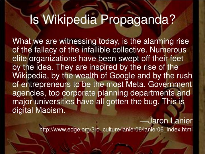 Is Wikipedia Propaganda?