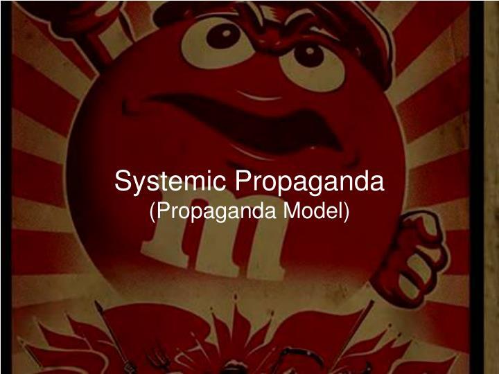 Systemic Propaganda