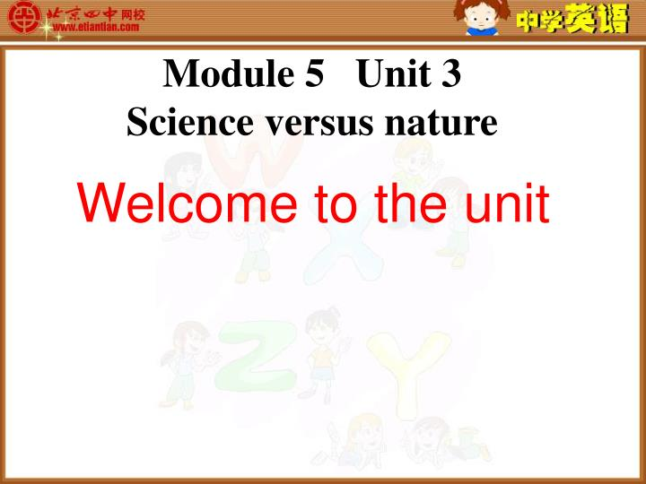 Module 5 unit 3 science versus nature