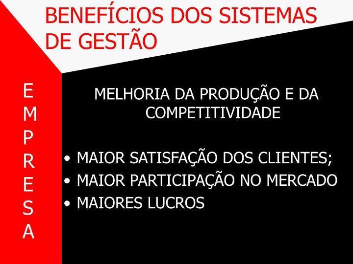BENEFÍCIOS DOS SISTEMAS DE GESTÃO