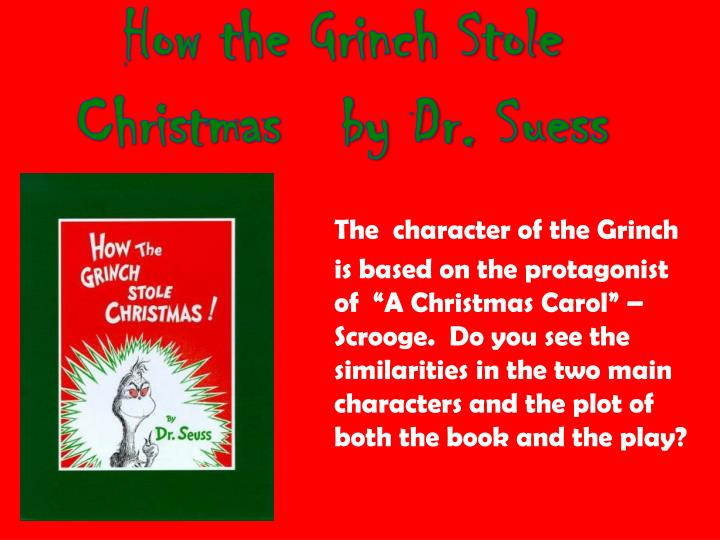 PPT - How the Grinch Stole Christmas by Dr. Suess ...  PPT - How the G...