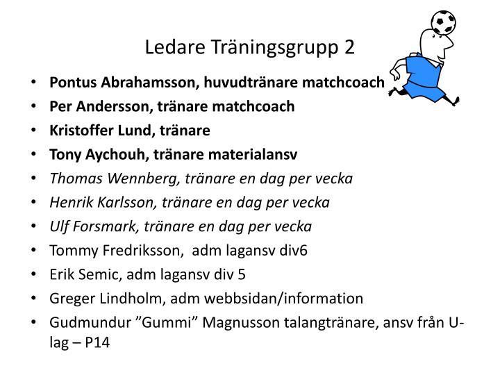 Ledare Träningsgrupp 2