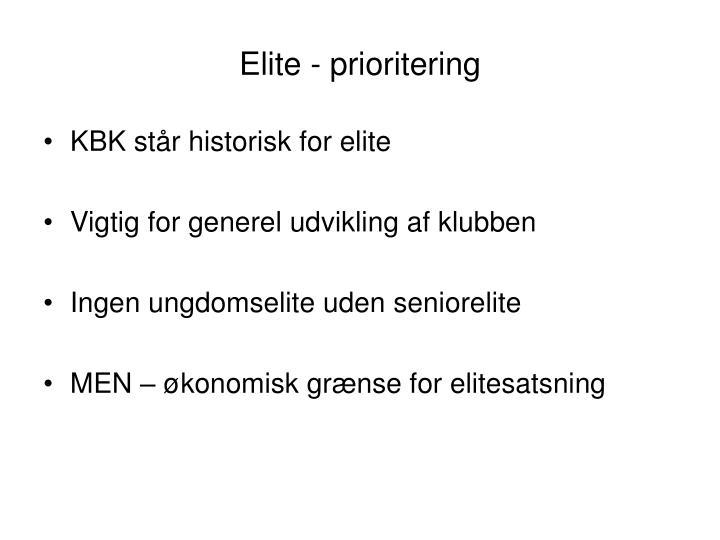 Elite - prioritering