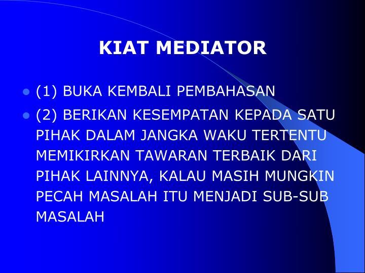 KIAT MEDIATOR